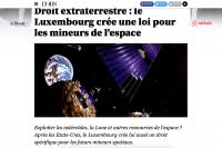 Avec la loi sur l'exploitation des astéroïdes, la presse étrangère parle d'une «première européenne» pour le Grand-Duché.